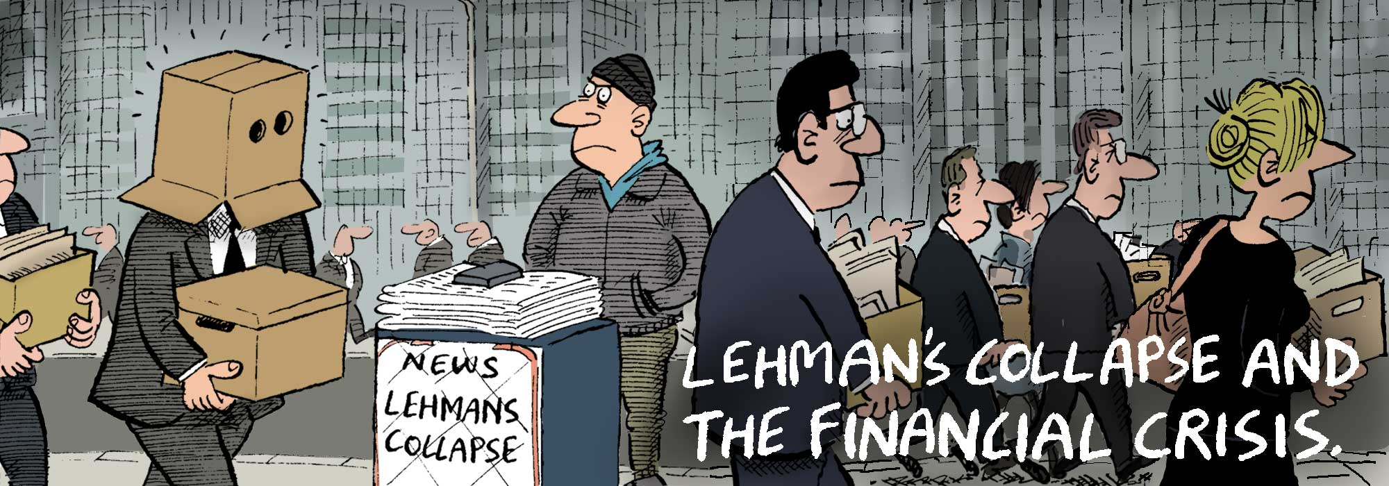 Lehmans Collapse and Financial Crisis